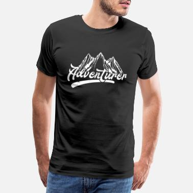 Adventure Adventurer Adventurer Hiking Hiker Wanderin - Men's Premium T-Shirt