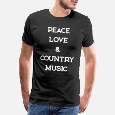 Countrymusic PAIX AMOUR COUNTRYMUSIC - T-shirt premium Homme