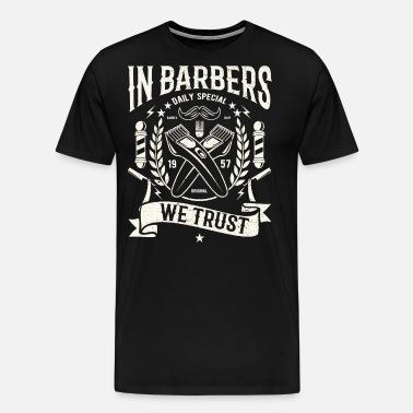 We Mannen Overhemd.In Barber S We Vertrouwen Kapper Overhemd Barber T Shirt Mannen
