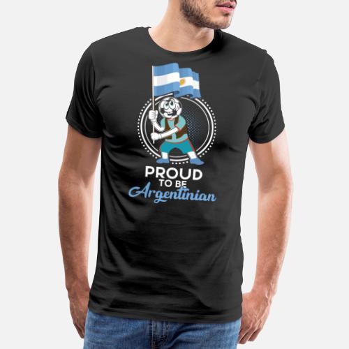 Orgulloso regalo de fútbol argentino - Camiseta premium hombre. detrás.  detrás. Diseño. delante 0b34691872176