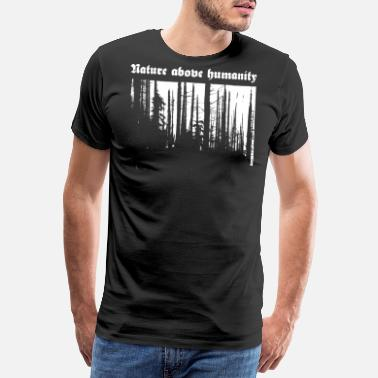 Burzum Nature above humanity - Männer Premium T-Shirt