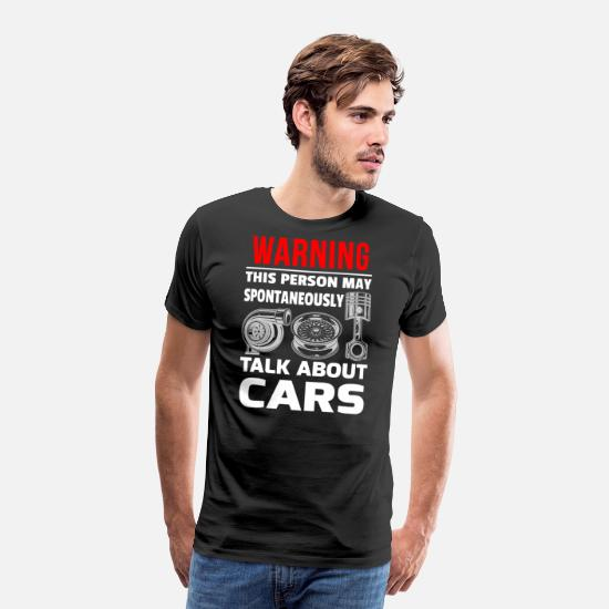 Car T-Shirts - Warning may spontaneously talk about cars - Men's Premium T-Shirt black
