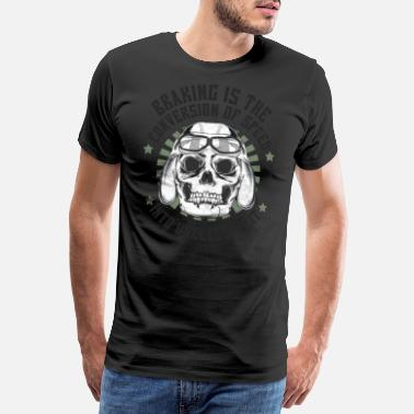 Chopper Motorcycle Biker Braking Is Meaningless - Men's Premium T-Shirt