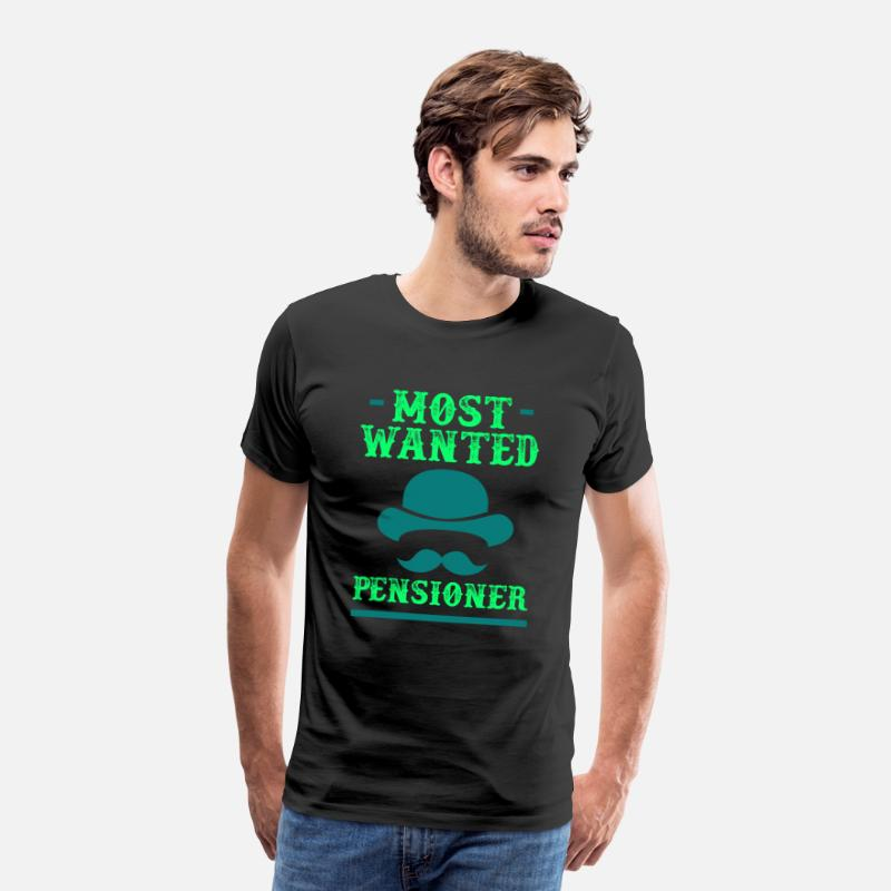 Wanted T-Shirts - Pension Pension Most Wanted - Mannen premium T-shirt zwart