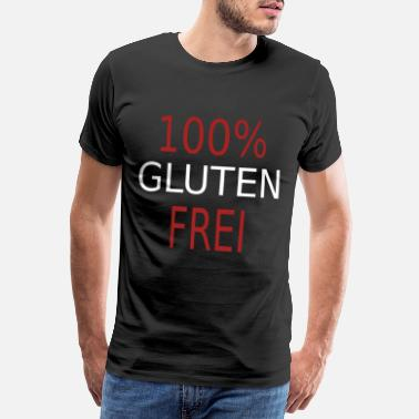 Naughty funny cool 100% GLUTEN FREE gift - Men's Premium T-Shirt
