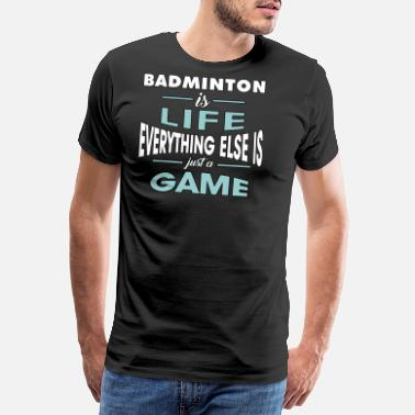 Tennis Game Badminton shirt • badminton match course • gift - Men's Premium T-Shirt