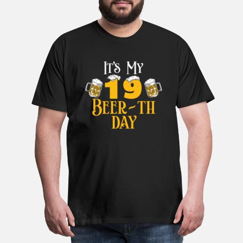 19 19th Birthday Gift Beer Idea Mens Premium T Shirt