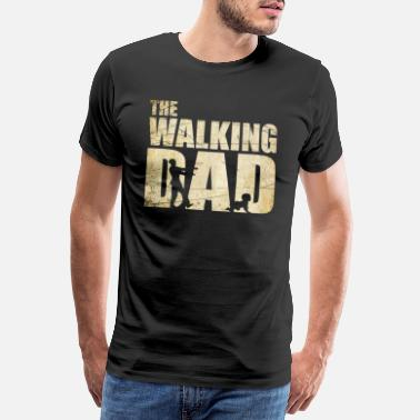 Dad The Walking Dad Fête des pères Messieurs - T-shirt premium Homme