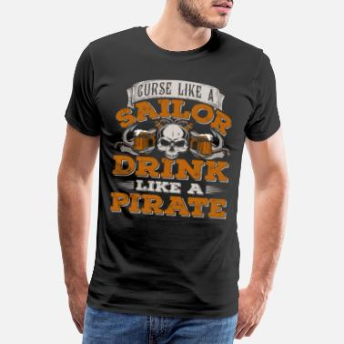 Eye Patch Pirate Rum Drinking Skull Pirate - Men's Premium T-Shirt