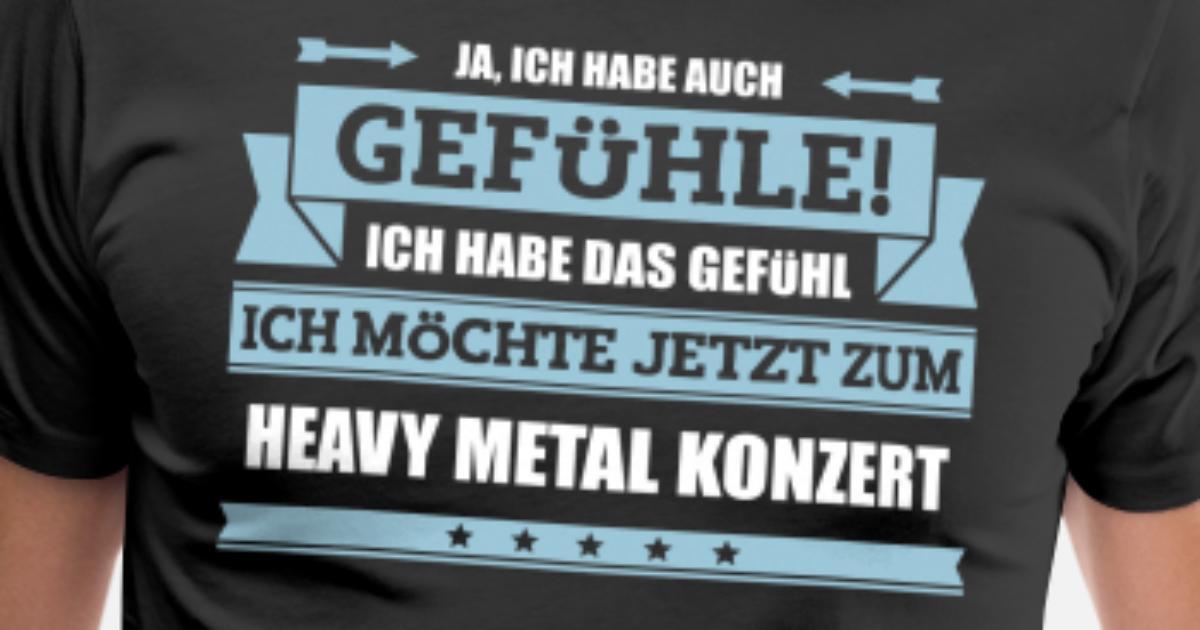 Lustiger Heavy Metal Spruch Manner Premium T Shirt Spreadshirt