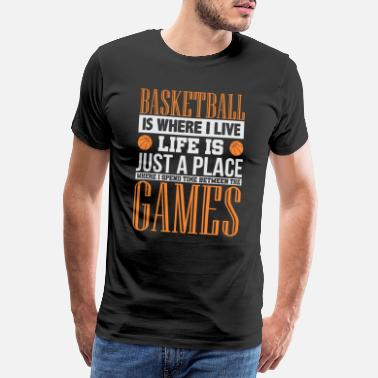 Funny Basketball basketball - Men's Premium T-Shirt