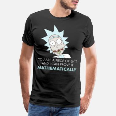 Morty Rick And Morty Mathematical Proof Quote - Premium T-shirt herr