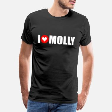 I Love Techno Amo a molly - Camiseta premium hombre