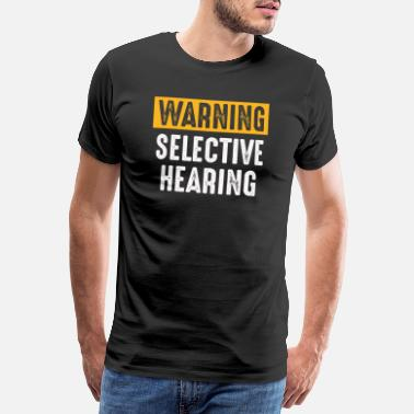 Audiencia advertencia de audiencia selectiva - Camiseta premium hombre