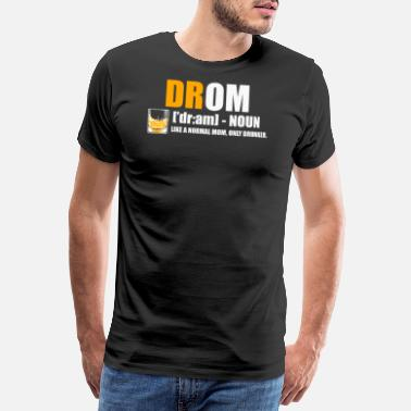 Drunk Friends Mom Drunk Cool Drom Funny Gift - Men's Premium T-Shirt