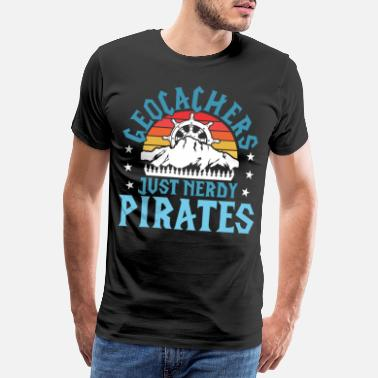 Caché Geocachers Just Nerdy Pirates - T-shirt premium Homme