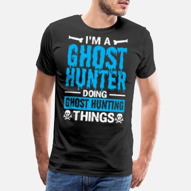 Paranormal Saying Paranormal Ghost Hunting Gift - Men's Premium T-Shirt