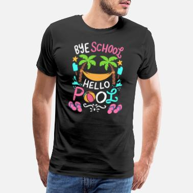 Teenslippers Bye School Hello Pool - Mannen premium T-shirt