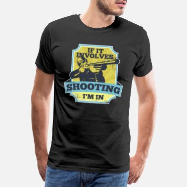 Shooting Sports Sport shooting Shooting Sport Weapon Shooting - Men's Premium T-Shirt