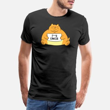 Fight Cancer F Cancer Cat Holding Sign F*CK Gift - Men's Premium T-Shirt