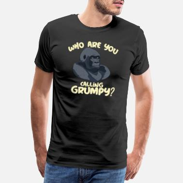 Lapsi Who are you calling grumpy? Funny Gorilla - Männer Premium T-Shirt