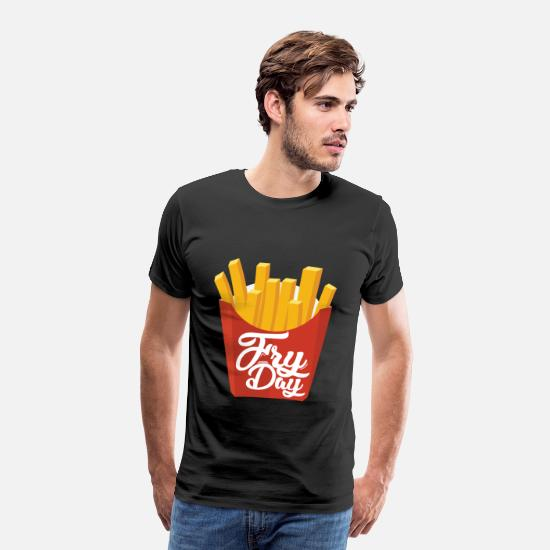 Gift Idea T-Shirts - Fryday Fries Fries - Men's Premium T-Shirt black