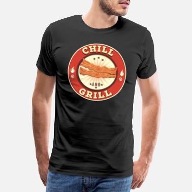 Grill Chill and Grill - Männer Premium T-Shirt