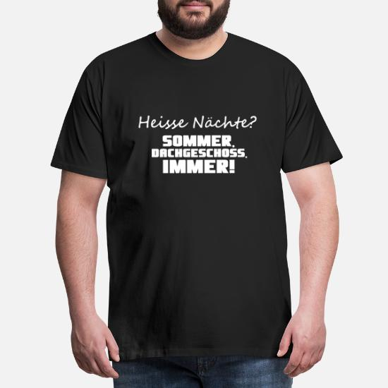 Heisse Nächte Sommer Hitze Geschenk Sprüche Männer Premium T Shirt Schwarz