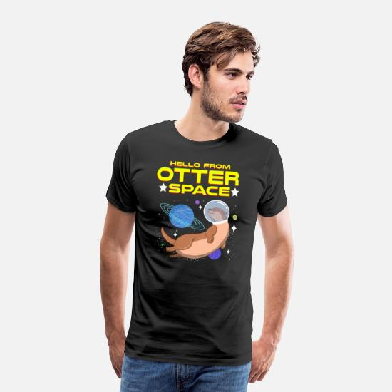 Space T-Shirts - Hello from Otter space - The otter in space - Men's Premium T-Shirt black