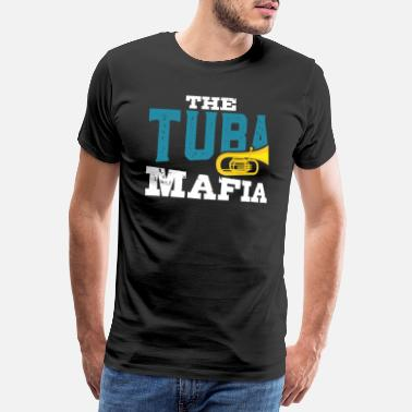 Tuba Player Tuba player brass instrument musician gift - Men's Premium T-Shirt