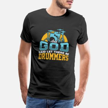 Headbanger Drummer and Jesus Drums Drumming Drumsticks Gift - Men's Premium T-Shirt