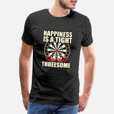 Threesomes Happiness is a tight threesome darts gift - Men's Premium T-Shirt