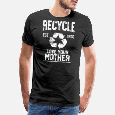 Recycle Recycle Love Mother - Vintage Earth Day Shirt - - Men's Premium T-Shirt