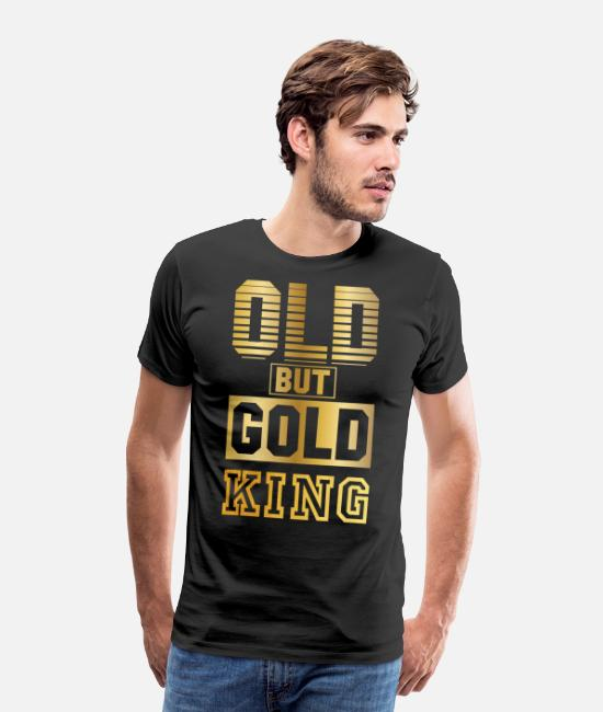 Rap T-Shirts - Old but Gold King in gold letters, gold colored - Men's Premium T-Shirt black