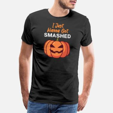 Team Zombie I Just Wanna Get Smashed - Men's Premium T-Shirt
