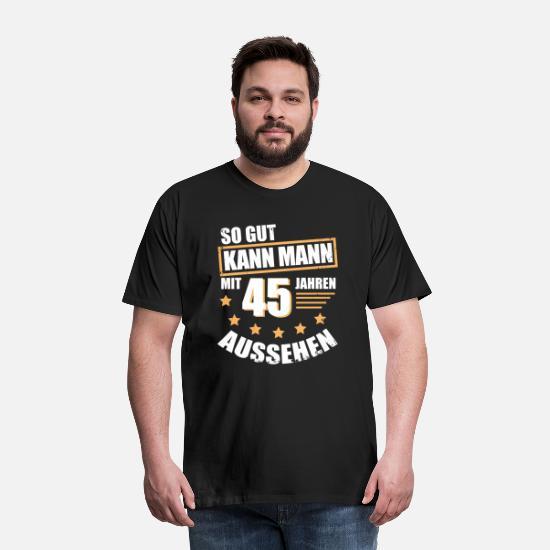 Geschenk 45 Geburtstag T Shirt Geburtstagsgeschenk Manner