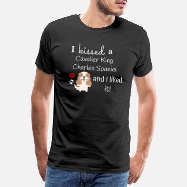 Cavalier I Kissed A Cavalier King Charles And I Liked It - Men's Premium T-Shirt