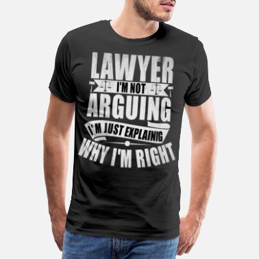 Lawyer Lawyer State Exam Lawyer - Men's Premium T-Shirt
