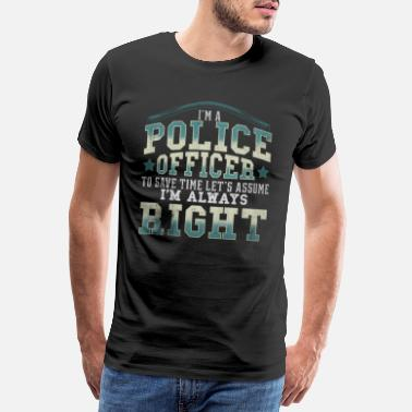 Policeman Police officer cop sheriff gift police violence - Men's Premium T-Shirt