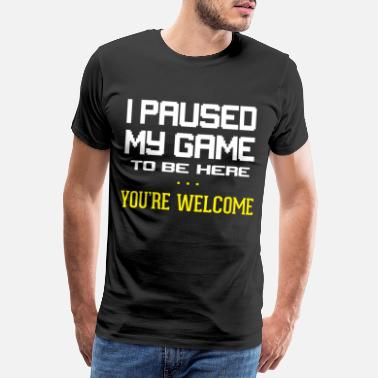 Gamer Couples I have paused my game Gern happening gamer - Men's Premium T-Shirt