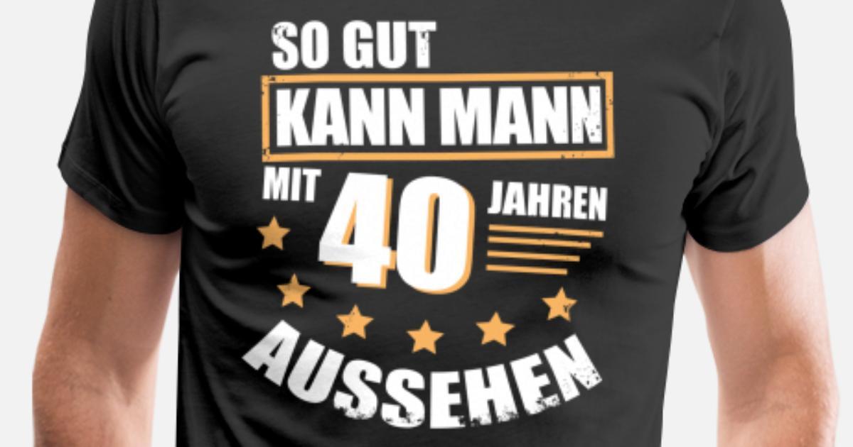 T-Shirt 40. Geburtstag Mann