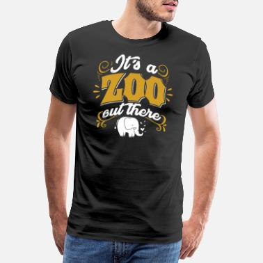 Zoo Animal Zoo Zoo Animal Zoology Zoo Animal Keeper - Men's Premium T-Shirt