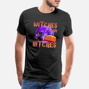 Witch Witches With Hitches Camping Halloween Witch Witch - Men's Premium T-Shirt
