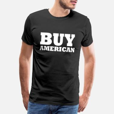 Us State buy american - Men's Premium T-Shirt