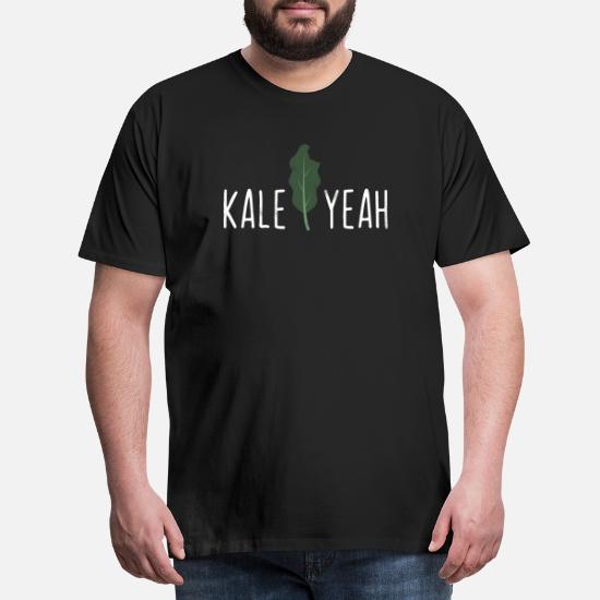 5a82366e2 Kale Yeah Funny Vegan Pun Gift - Men's Premium T-Shirt. Back. Back. Design.  Front. Front