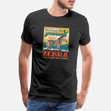 Zebra Zebra Africa Savanna Safari Gift Idea Wilderness - Men's Premium T-Shirt