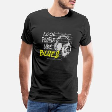 Party Techno House cool people like BLUES - Männer Premium T-Shirt