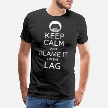 Multiplayer Gamer Multiplayer Shirt - Blame it to the LAG - Men's Premium T-Shirt