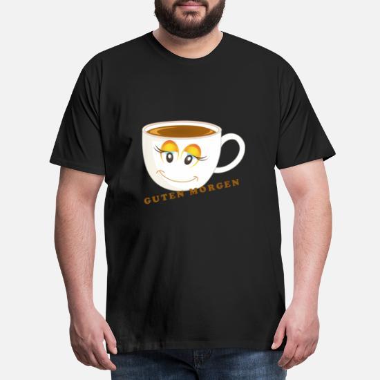 Guten Morgen Kaffee Männer Premium T Shirt Spreadshirt