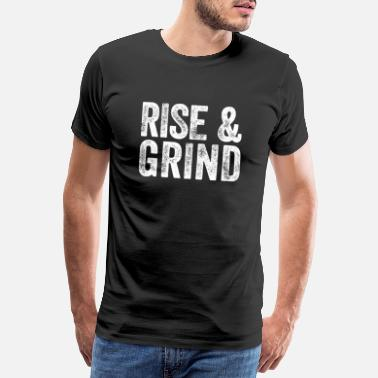 Bro Rise And Grind Funny Workout Gym Gift - Männer Premium T-Shirt